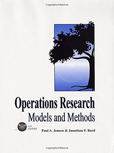 Operations Research Models and Methods: Jensen, Paul A.