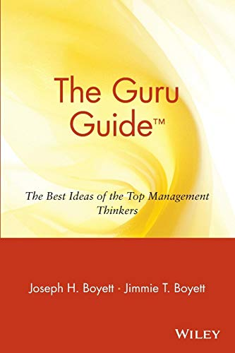9780471380542: The Guru Guide: The Best Ideas of the Top Management Thinkers: The Best Ideas of the Top Management Thinkers