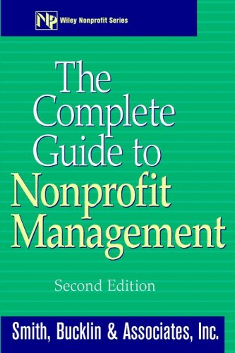 9780471380627: The Complete Guide to Nonprofit Management