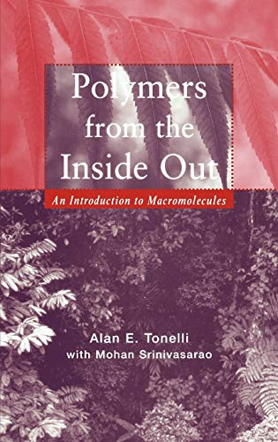 9780471381389: Polymers Inside Out: An Introduction to Macromolecules