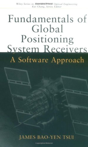 9780471381549: Fundamentals of Global Positioning System Receivers: A Software Approach (Wiley Series in Microwave and Optical Engineering)