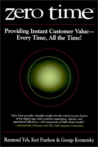 9780471382454: Zero Time: Providing Instant Customer Value - Every Time, All the Time!
