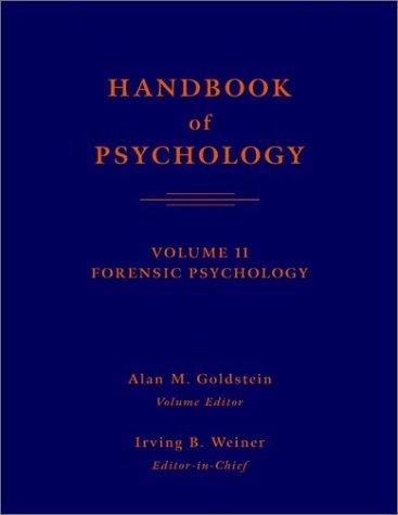 9780471383215: Handbook of Psychology, Forensic Psychology, Vol. 11