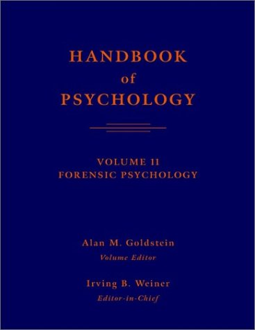 9780471383215: Handbook of Psychology, Forensic Psychology, Vol. 11