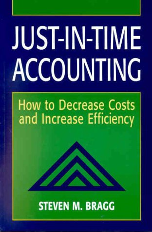 9780471383352: Just-In-Time Accounting: How to Decrease Costs and Increase Efficiency