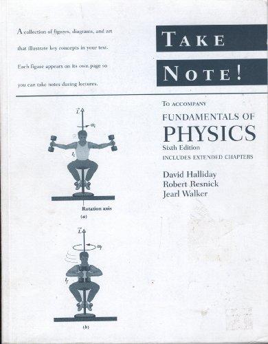 Fundamentals of Physics: David Halliday, Robert