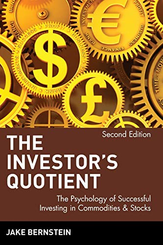9780471383628: The Investor's Quotient: The Psychology of Successful Investing in Commodities & Stocks