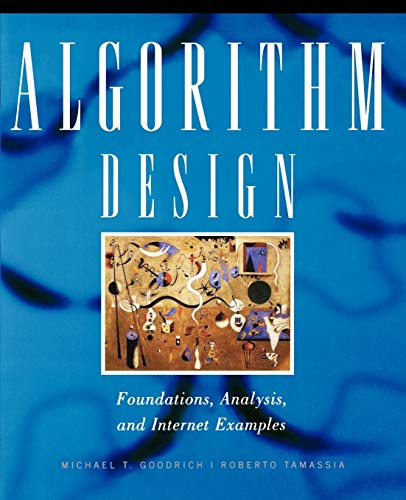 9780471383659: Algorithm Design: Foundations, Analysis, and Internet Examples