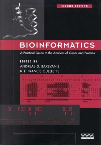 9780471383901: Bioinformatics: A Practical Guide to the Analysis of Genes and Proteins (Methods of Biochemical Analysis)