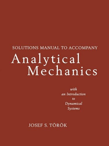 9780471383994: Analytical Mechanics with an Introduction to Dynamical Systems SOL