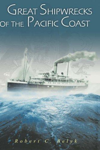 9780471384205: Great Shipwrecks of the Pacific Coast