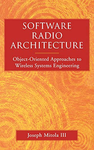 9780471384922: Software Radios: Wireless Architecture for the 21st Century (Electrical & Electronics Engr)