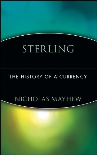 9780471385356: Sterling : The History of a Currency