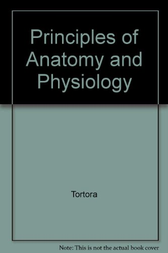 9780471385882: Principles of Anatomy and Physiology