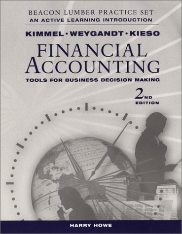 Financial Accounting, Beacon Lumber: An Active Learning: Weygandt, Jerry J.;
