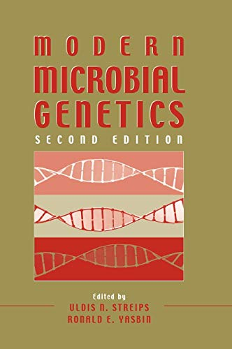 Modern Microbial Genetics: Uldis N. Streips And Ronald E. Yasbin