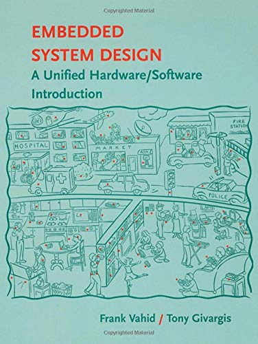 9780471386780: Embedded System Design: A Unified Hardward/Software Introduction