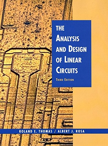 9780471386797: The Analysis and Design of Linear Circuits, 3rd Edition