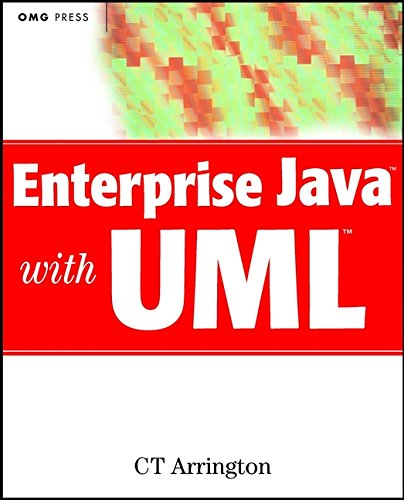 9780471386803: Enterprise Java with UML: How to Use UML to Model Enterprise JavaBeans, Swing Components, CORBA, and Other Popular Technologies (Omg)
