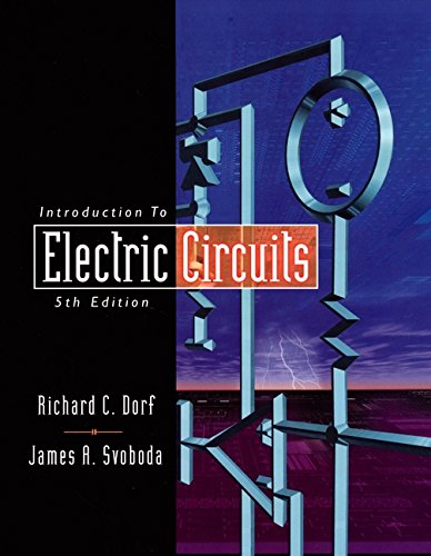 introduction to electric circuits by dorf, r c svoboda, j a johnintroduction to electric circuits dorf, r c svoboda, j a