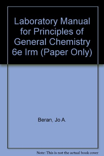 9780471387114: Laboratory Manual for Principles of General Chemistry, Sixth Edition (Instructor's Resource Manual)