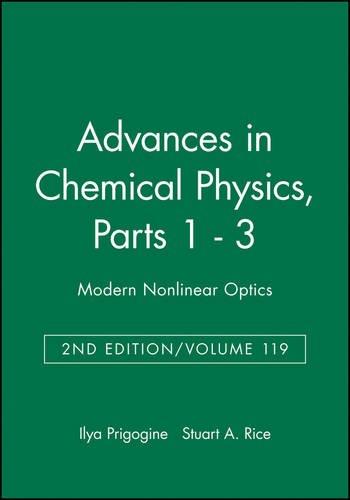 Modern Nonlinear Optics: Part 3 (Advances In Chemical Physics)