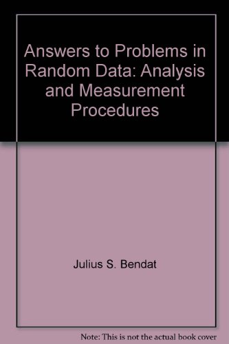 9780471387985: Answers to Problems in Random Data: Analysis and Measurement Procedures