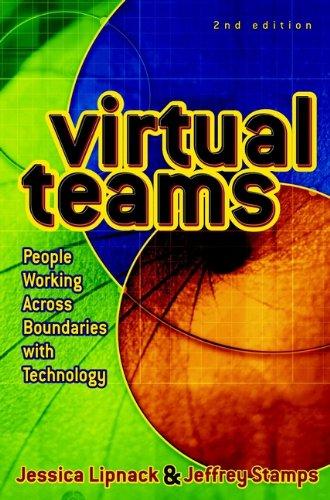 Virtual Teams: People Working Across Boundaries with Technology (Hardback): Jessica Lipnack, ...