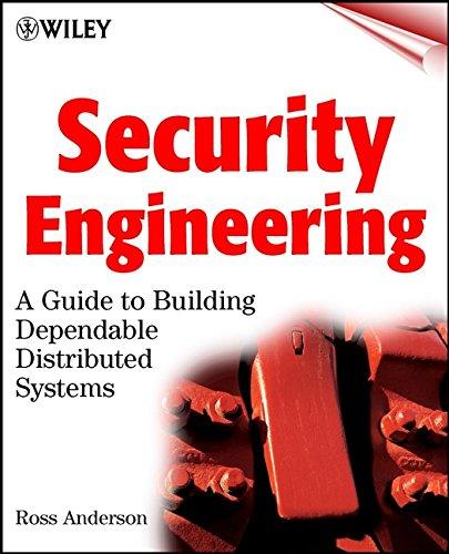 9780471389224: Security Engineering: A Guide to Building Dependable Distributed Systems