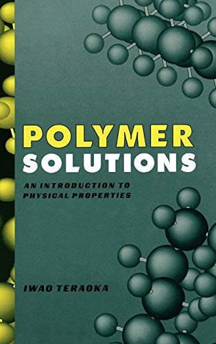 9780471389293: Polymer Solutions: An Introduction to Physical Properties