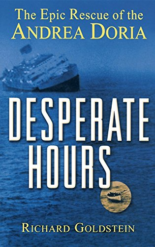 9780471389347: Desperate Hours: The Epic Story of the Rescue of the Andrea Doria