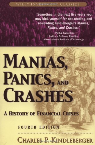 9780471389453: Manias, Panics, and Crashes: A History of Financial Crises (Wiley Investment Classics)