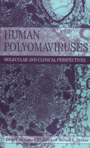 9780471390091: Human Polyomaviruses: Molecular and Clinical Perspectives