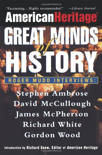 American Heritage: Great Minds of History: American Heritage