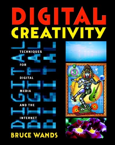9780471390572: Digital Creativity: Techniques for Digital Media and the Internet