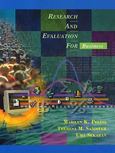 Research and Evaluation for Business: Pelosi, Marilyn K.; Sandifer, Theresa M.; Sekaran, Uma S.