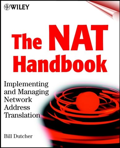 9780471390893: The NAT Handbook: Implementing and Managing Network Address Translation