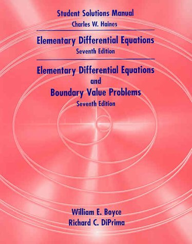 9780471391142: Boyce & Diprima's, Elementary Differential Equationsand Elementary Differentialwith Boundary Value Problems, Student Solutions Manual