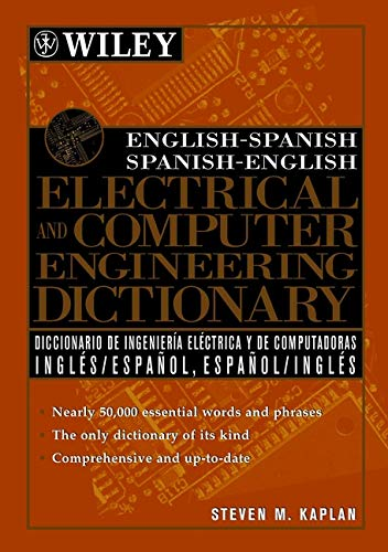 9780471391258: English-Spanish, Spanish-English Electrical and Computer Engineering Dictionary