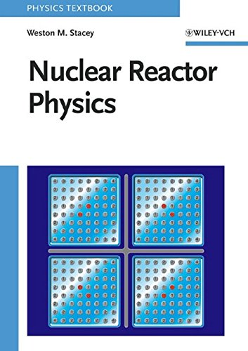 9780471391272: Nuclear Reactor Physics (First edition)
