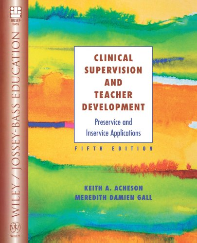 9780471391425: Clinical Supervision and Teacher Development: Preservice and Inservice Applications (Wiley/Jossey-Bass Education)