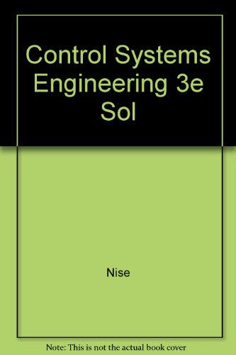 9780471391470: Control Systems Engineering 3e Sol