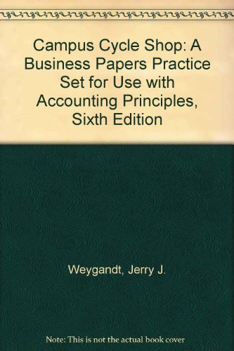 9780471391494: Accounting Principles, , Campus Cycle Shop: A Business Papers Practice Set