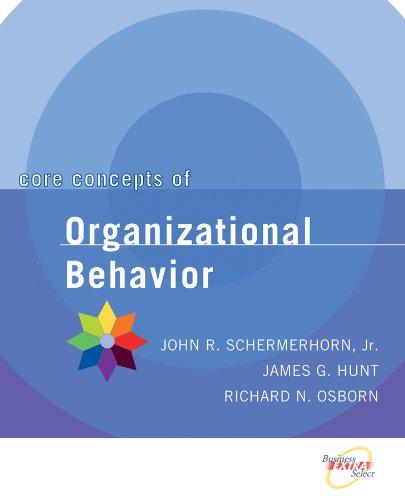 9780471391821: Core Concepts of Organizational Behavior