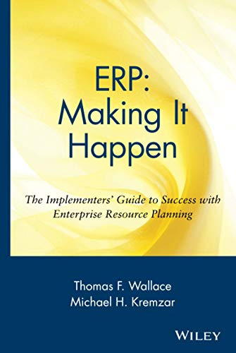 9780471392019: ERP: Making It Happen: The Implementers' Guide to Success with Enterprise Resource Planning