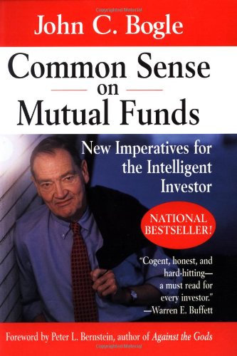 9780471392286: Common Sense on Mutual Funds: New Imperatives for the Intelligent Investor (Finance & Investments)