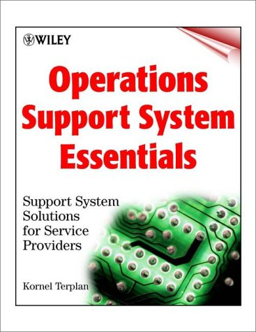 9780471392408: OSS Essentials: Support System Solutions for Service Providers