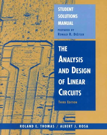 9780471392507: The Analysis and Design of Linear Circuits, Student Solutions Manual