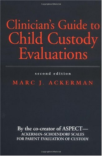 9780471392606: Clinician's Guide to Child Custody Evaluations