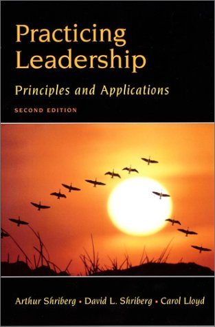 9780471392835: Practicing Leadership: Principles and Applications, 2nd Edition